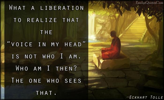 EmilysQuotes.Com-liberation-freedom-understanding-wisdom-intelligent-amazing-Eckhart-Tolle